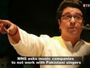 MNS to music companies: Stop working with Pakistani singers