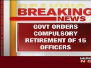 Modi govt compulsorily retires 15 custom officers