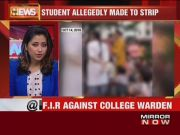 Mumbai: FIR filed against warden of hostel for asking student to strip