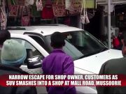 Mussoorie: Narrow escape for owner, customers as SUV smashes into a shop