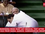 Narendra Modi should undergo a medical test after a hug from Rahul Gandhi: Subramanian Swamy