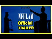 NEELAM Latest Tamil Movie Trailer | Venkatesh Kumar G | Latest Tamil Movie Trailers 2017