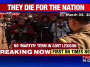 No 'martyrs' in Army: Government