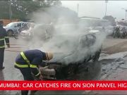 On cam: Car catches fire on Sion Panvel Highway in Navi Mumbai