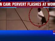 On cam: Pervert flashes at women in Bengaluru