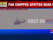 Pak chopper violates Indian airspace