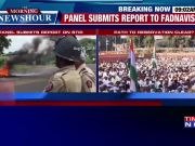 Panel submits report to govt on Maratha reservation