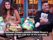 Parineeti Chopra talks candidly on whether jiju Nick Jonas' friends flirted with her at the wedding