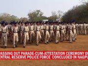 Passing Out Parade held at Group Centre CRPF in Nagpur