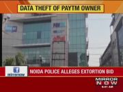 Paytm boss blackmailed: Three employees held including secretary