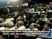 PM Narendra Modi turns filmy, asks 'How's the josh?'