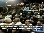 PM Narendra Modi turns filmy, asks 'How's the josh?'