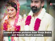 Pooja Batra and Nawab Shah's private wedding picture leaked online