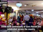 Prakash Parv: 550th birth anniversary of Guru Nanak Dev celebrated across country