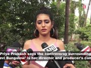 Priya Prakash Varrier on 'Sridevi Bungalow' controversy: I am just portraying a character