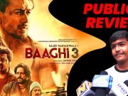 Public Review For Film Baaghi 3! Must watch?