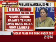 Public sector banks had 'worst phase' under Manmohan Singh, Raghuram Rajan: FM Nirmala Sitharaman
