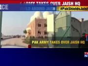 Pulwama effect: Masood Azhar gets 'VVIP shield' as Pak army takes over Jaish HQ in Bahawalpur