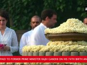 Rajiv Gandhi's 74th birth anniversary: Tributes paid to India's youngest PM at Vir Bhumi