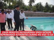 Rajyavardhan Rathore expresses displeasure over quality of facilities at SAI