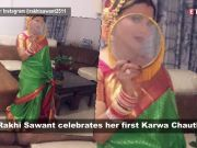 Rakhi Sawant shares pictures and videos of her first Karwa Chauth