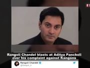 Rangoli Chandel hits back at Aditya Pancholi, releases audio conversation as proof!