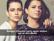 Rangoli Chandel tells Alia Bhatt to keep her 'sob story' to herself