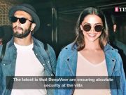 Ranveer Singh, Deepika Padukone wedding: Here's how DeepVeer are maintaining the security!