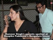 Ranveer Singh's parents spotted at Deepika Padukone's 'decked up' Bengaluru residence
