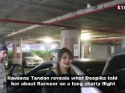 Raveena spills the beans on her conversation with Deepika about Ranveer