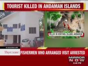 Remote tribe kills American tourist on Andaman and Nicobar Islands