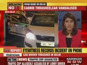 Road rage: Cab driver assaulted, car vandalised in Delhi's Vivek Vihar