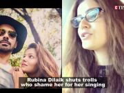 Rubina Dilaik shuts trolls who shame her singing