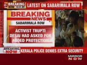 Sabarimala row: Kerala Police reject demand for additional security to Trupti Desai
