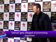 Salman Khan gets alleged of promoting nepotism
