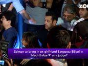 Salman Khan to bring ex-girlfriend Sangeeta Bijlani in 'Nach Baliye 9' as judge?