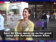 Sara Ali Khan gets candid about her conversations with Kareena Kapoor Khan, adds she is more than a friend