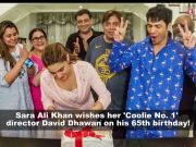Sara Ali Khan wishes 'Coolie No. 1' director David Dhawan on his birthday and thanks him for being compassionate towards her!