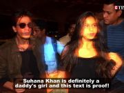 Shah Rukh Khan misses daughter Suhana Khan and here's the proof!