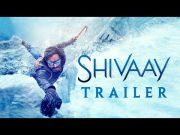 Shivaay Official Trailer