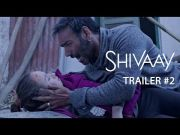 Shivay official Trailer 2