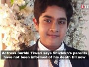Shivlekh Singh's parents haven't been informed of their son's death yet: Child actor's co-star Surbhi Tiwari