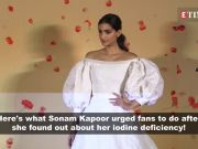 Sonam Kapoor reveals she is iodine deficient, asks fans to include table salt in their diet