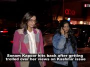 Sonam Kapoor trolled for her comments on Kashmir situation, actress hits back