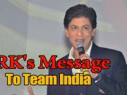 SRK's special message to Indian cricket team
