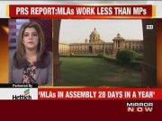 Study finds that MLAs in state assemblies work fewer days than MPs in the centre