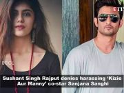 Sushant shares screenshots of his chat with Sanjana after harassment allegations; 'Badhaai Ho' gets thumbs up from audience, and more…