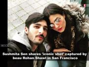 Sushmita Sen turns muse for beau Rohman Shawl in San Francisco