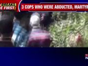 Terrorists abduct and kill 3 policemen in Jammu & Kashmir
