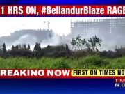 Toxic froth to blazing fire in Bellandur lake: Govt inaction, residents suffer